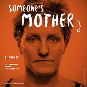 International Overdose Awareness Day - Someone's Mother